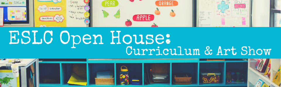 October Open House for ESLC Families